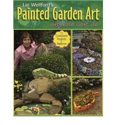 Painted Garden Art: Anyone Can Do (Paperback) - Common