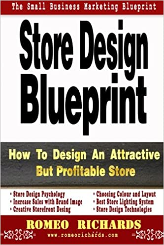 Store design blueprint romeo richards 9781493563548 amazon books malvernweather Gallery