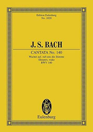 CANTATA NO140 WACHET AUF RUFT UNS DIE STIMME SLEEPERS     WAKE BWV 140 STUDY SCORE Auf Die