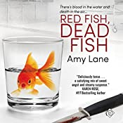 Red Fish, Dead Fish: Fish out of Water, Book 2 | Amy Lane