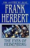 The Eyes of Heisenberg, Frank Herbert, 0765342529