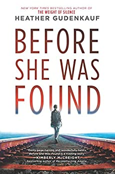 Before She Was Found: A Novel by [Gudenkauf, Heather]