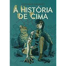 A História de Cima