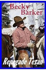 Renegade Texan Kindle Edition