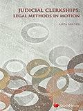 Judicial Clerkships: Legal Methods in Motion