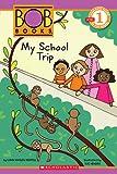 My School Trip, Lynn Maslen Kertell, 0606262326