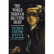 World Through Blunted Sight