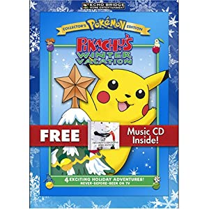Pokemon Pikachus Winter Vacation With Bonus Cd Childrens Christmas Sing-alongs from Echo Bridge Home Entertainment