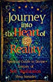 Journey into the Heart of Reality: Spiritual Guide