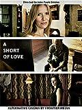 A Short Of Love