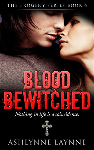 Book: Blood Bewitched (The Progeny Series #5) by Ashlynne Laynne