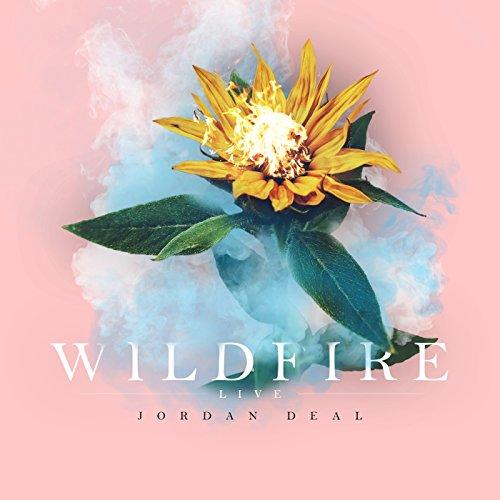 Jordan Deal - Wildfire (Live) 2017