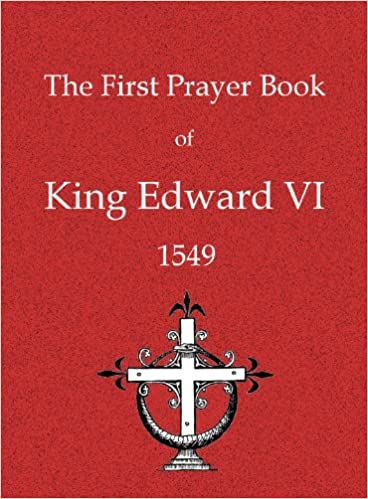 The First Prayer-Book of King Edward VI 1549