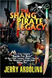 The Shang Pirate Legacy, Jerry Ardolino, 1425776213
