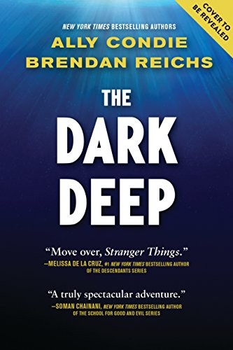 The dark deep kindle edition by ally condie brendan reichs the dark deep by condie ally reichs brendan fandeluxe Images