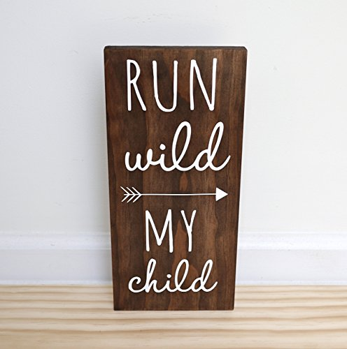 Run Wild My Child Sign, Woodland Nursery Sign Decor, Woodland Baby Shower (Tribal Sign)