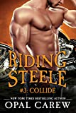 Riding Steele #3: Collide