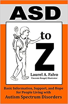 Book ASD to Z: Basic Information, Support, and Hope for People Living with Autism Spectrum Disorders