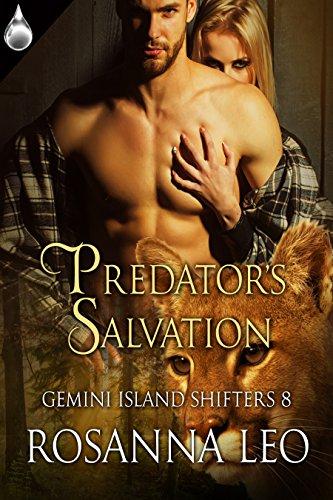 Predator's Salvation (Gemini Island Shifters Book 8) by [Leo, Rosanna, Leo, Rosanna]