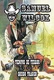 Tiempos de Terror and Codigo Tragico, Samuel Wilcox, 1619510049