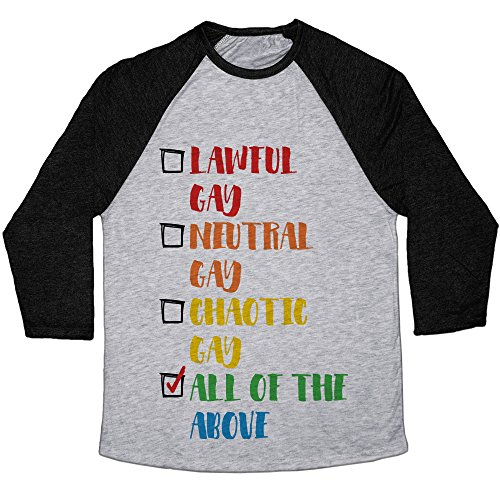 LookHUMAN Lawful Gay Neutral Gay Chaotic Gay Large Athletic Gray/Black Tri-Blend Baseball Tee]()