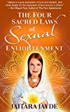 The Four Sacred Laws  of  Sexual Enlightenment