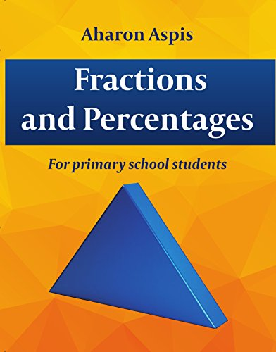 Math Learning & Exercises :Fractions And Percentages: For Primary School Students cover