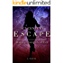30th Century: Escape (30th Century Trilogy Book 1)