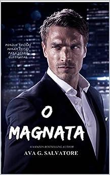 O MAGNATA: Novela Romântica (Trilogia Wood Livro 1) por [Salvatore, Ava G.]