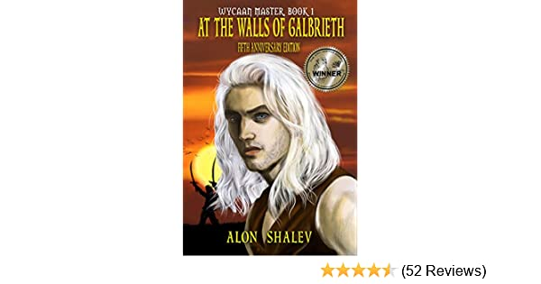 At The Walls Of Galbrieth (Wycaan Master Book 1)