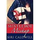 Mistletoe Mishap