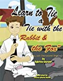 Book cover image for Learn To Tie A Tie With The Rabbit And The Fox: Story with Instructional Song
