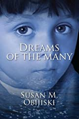 Dreams of the Many (Legacy of Dreams Book 1)