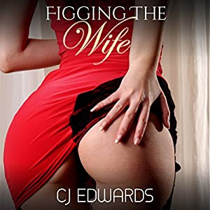Figging the Wife Audiobook