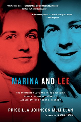 Books : Marina and Lee: The Tormented Love and Fatal Obsession Behind Lee Harvey Oswald's Assassination of John F. Kennedy