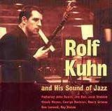 Sound of Jazz by Rolf Kuhn (2004-11-16)