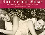 Hollywood Moms, Joyce Ostin, 0810982358