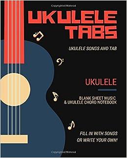Amazon com: Ukulele Tabs: Ukulele for Beginners, Ukulele