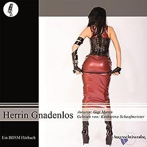 Herrin Gnadenlos Hörbuch