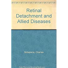 Retinal Detachment and Allied Diseases