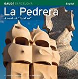 La Pedrera: A Work of Total Art