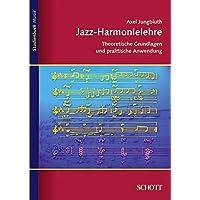 Jazz-Harmonielehre: Theoretische Grundlagen und praktische Anwendung