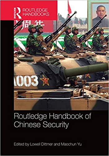 Routledge Handbook of Chinese Security