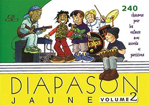 Diapason jaune - Volume 2 Broché – 28 janvier 2005 Collectif 2708880659 Musique - danse Recueils de chansons