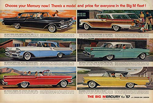 Choose your Mercury now! Turnpike Cruiser Montclair Monterey ad 1957 L