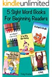 5 Beginner Sight Word Books - (A Fun Dolch Sight Word Book Set For Kids Learning to Read): Reading Help For Kindergarten