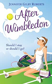 After Wimbledon by [Roberts, Jennifer Gilby]