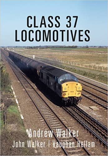 cf3bab8f9989 Class 37 Locomotives (Class Locomotives)  Amazon.co.uk  Andrew ...