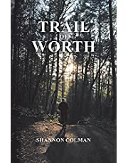 Trail of Worth