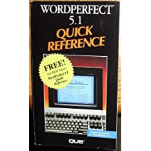 WordPerfect 5.1 Quick Reference: Version 5 (Que Quick Reference Series) by Que Corporation (1990-06-06)